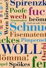 Freche Wörter für die Wand