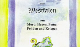 Lesenswert: Historische Kurzgeschichten aus Westfalen