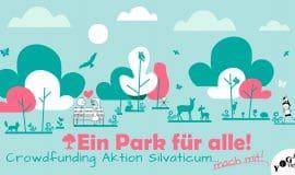 Crowdfunding Projekt zum Erhalt des Silvaticums